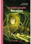 Le petit peuple des mines