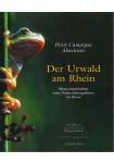 Der Urwald am Rhein-Petite Camargue Alsacienne