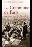 La Commune de Paris - Racontée par les Parisiens