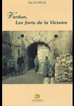 Verdun, les forts de la victoire