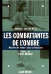 Les combattantes de l'ombre : histoire des femmes dans la Résistance