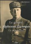 Le général Alphonse Georges : Un destin inachevé