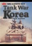 Tanks Illustrated n° 14 : Tank War Korea