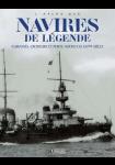 L'Atlas des navires de légende : Cuirassés, Croiseurs et Porte-Avions du XXe siècle