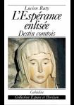 L'Espérance enlisée: Un destin comtois