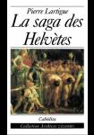 La saga des Helvètes