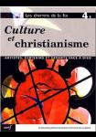 Les Chemins de la foi 4,1 : Culture et christianisme