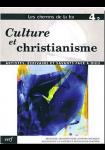 Les Chemins de la foi 4,2 : Culture et christianisme