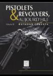 Pistolets et revolvers aujourd'hui, volume 3