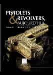 Pistolets et revolvers aujourd'hui, volume 4