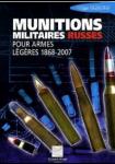 Munitions militaires russes pour armes légères 1868-2007