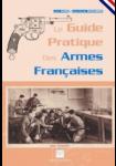 Le guide pratique des armes françaises