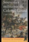 Souvenirs militaires du Colonel Girard 1766-1846
