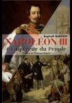 Napoléon III : L'Empereur du peuple