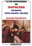 La vie quotidienne de Napoléon, en route vers Sainte-Hélène