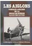 Les aiglons : combats aériens de la drôle de guerre, septembre 1939-avril 1940