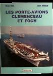Les portes-avions Clémenceau et Foch