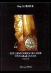 Les armuriers de Liège en catalogues - Volume II