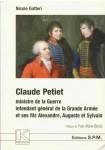 Claude Petiet ministre de la Guerre, intendant général de la Grande armée et ses fils Alexandre, Auguste et Sylvain