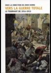 Vers la guerre totale : Le tournant de 1914-1915