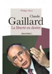 Claude Gaillard : La liberté en destin