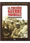 La Première Guerre mondiale : L'album de photographies inédites et restaurées