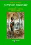 Guides de Bonaparte et chasseurs à cheval de la Garde