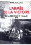 L'Armée de la Victoire, tome 3 : De la Provence à l'Alsace 1944