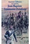 Souvenirs militaires du Capitaine Jean-Baptiste Lemonnier-Delafosse