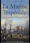 La Marine impériale : Le grand rêve de Napoléon