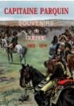 Capitaine Parquin : souvenirs de guerre, 1803-1814