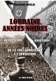 Lorraine années noires 40-45