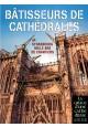 Bâtisseurs de cathédrales