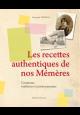 Les recettes authentiques de nos mémères