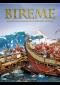 Bireme : Roman Naval Warfare in History and Diorama
