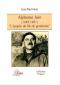 Alphonse Juin (1888-1967) : L'épopée du fils du gendarme