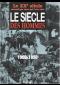 Le Siecle Des Hommes (1900-1950) : De L'aube du Siècle au Début de la Guerre Froide