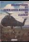 Hélicoptères et Commandos-Marine en Algérie, 1954-1962