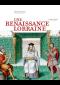 Une Renaissance Lorraine